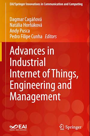 Advances in Industrial Internet of Things, Engineering and Management