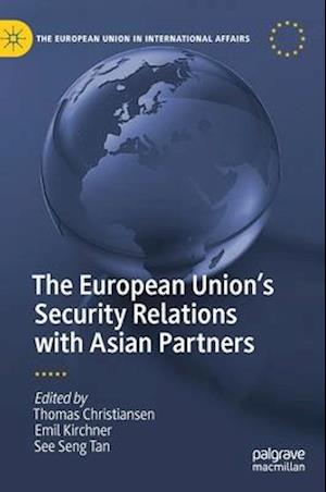 The European Union's Security Relations with Asian Partners