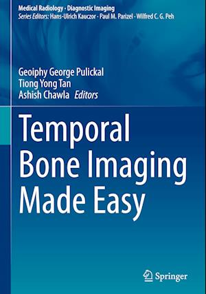 Temporal Bone Imaging Made Easy