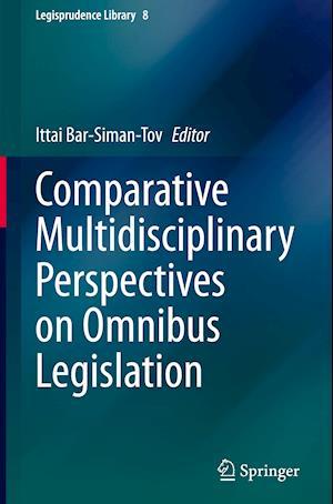 Comparative Multidisciplinary Perspectives on Omnibus Legislation