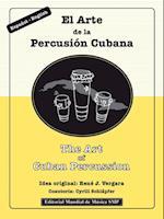 Art of Cuban Percussion / El Arte de la Percusion Cubana