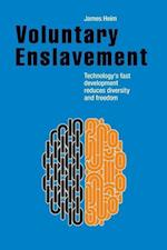 Voluntary Enslavement