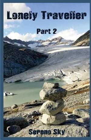 Bog, paperback Lonely Traveller Part 2 af Sereno Sky
