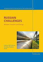 Russian Challenges (Interdisciplinary Studies On Central And Eastern Europe, nr. 8)