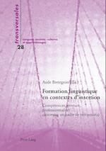 Formation Linguistique En Contextes D'Insertion (Transversales, nr. 28)