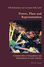 Power, Place and Representation (Hispanic Studies: Culture and Ideas)