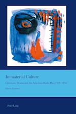 Immaterial Culture (Cultural Interactions Studies in the Relationship Between t, nr. 29)