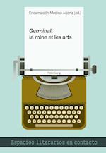 Germinal, La Mine Et Les Arts (Espacios Literarios En Contacto, nr. 13)
