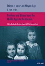 Freres Et Soeurs Du Moyen Age a Nos Jours / Brothers and Sisters from the Middle Ages to the Present (Population Famille Et Societe Population Family and Soc, nr. 22)