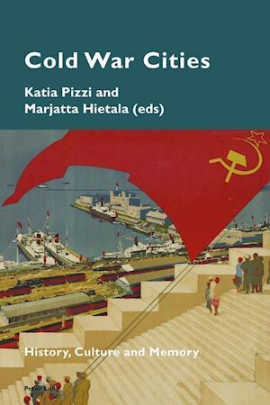 Bog, paperback Cold War Cities af Katia Pizzi