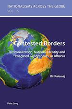 Contested Borders (Nationalisms Across the Globe, nr. 15)
