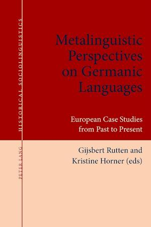 Bog, paperback Metalinguistic Perspectives on Germanic Languages af Gijsbert Rutten
