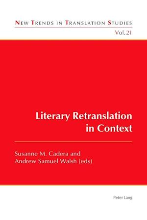 Bog, paperback Literary Retranslation in Context af Susanne M. Cadera