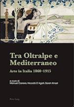 Tra Oltralpe E Mediterraneo