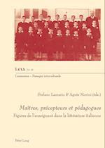 Maitres, Precepteurs Et Pedagogues (Liminaires - Passages interculturels, nr. 38)
