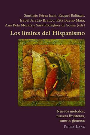 Bog, paperback Los Limites del Hispanismo af Santiago Perez Isasi