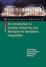 An Introduction to Analysis, Adaptivity and Multigrid for Variational Inequalities (Oberwolfach Seminars, nr. 42)