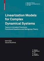 Linearization Models for Complex Dynamical Systems (OPERATOR THEORY ADVANCES AND APPLICATIONS, nr. 208)