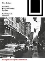 Stadtbild, Wahrnehmung, Design af J. Rg Seifert, Jorg Seifert