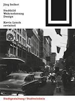 Stadtbild, Wahrnehmung, Design