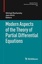 Modern Aspects of the Theory of Partial Differential Equations