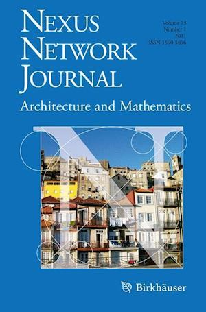 Nexus Network Journal 13,1 : Architecture and Mathematics