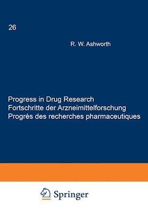 Progress in Drug Research / Fortschritte der Arzneimittelforschung / Progrès des recherches pharmaceutiques