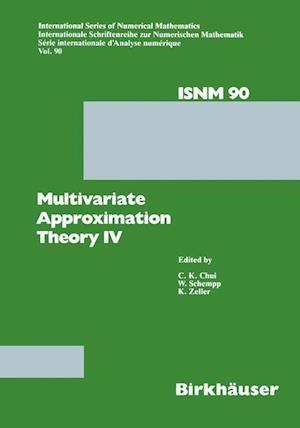Multivariate Approximation Theory IV : Proceedings of the Conference at the Mathematical Research Institute at Oberwolfach, Black Forest, February 12-
