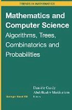 Mathematics and Computer Science : Algorithms, Trees, Combinatorics and Probabilities