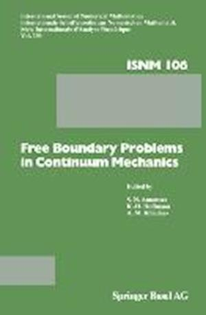 Free Boundary Problems in Continuum Mechanics : International Conference on Free Boundary Problems in Continuum Mechanics, Novosibirsk, July 15-19,199