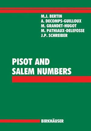 Pisot and Salem Numbers