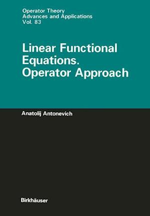 Linear Functional Equations. Operator Approach