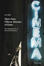 More than Fifteen Minutes of Fame af Ken Miller