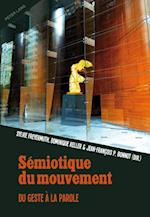 Semiotique du mouvement af Sylvie Freyermuth