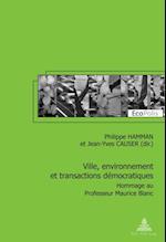 Ville, environnement et transactions democratiques