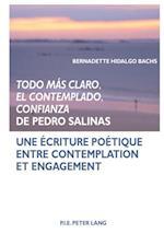 Todo mas claro, El Contemplado, Confianza de Pedro Salinas