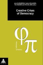 Creative Crises of Democracy