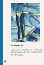 Les Sagas dans les litteratures francophones et lusophones au XXe siecle af Marc Quaghebeur