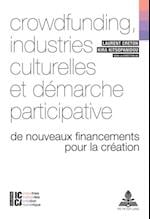 Crowdfunding, industries culturelles et demarche participative