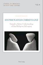 Hyphenated Christians