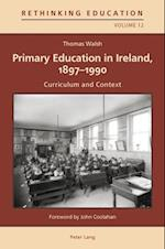 Primary Education in Ireland, 1897-1990 af Thomas Walsh
