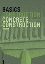 Basics Concrete Construction (The Basics)