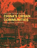 China's Urban Communities af Ann Forsyth, Peter G. Rowe, Har Ye Kan