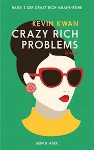Crazy Rich Problems