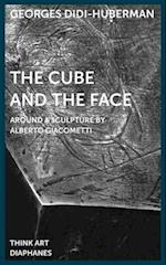 The Cube and the Face - Around a Sculpture by Alberto Giacometti af Georges Didi-huberman