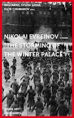 Nikolaj Evreinov: The Storming of the Winter Palace