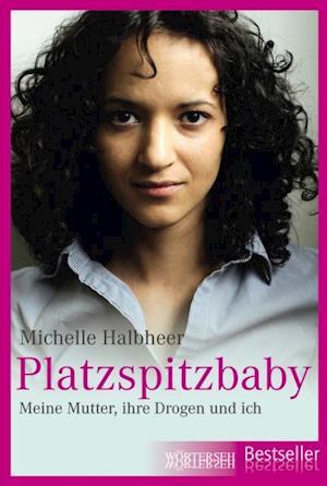 Platzspitzbaby af Franziska K. Muller, Michelle Halbheer