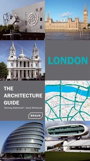 Whitehead, D: London - The Architecture Guide