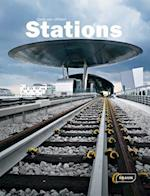 Stations: Architecture in Focus (Architecture in Focus)