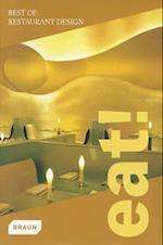 Eat! Best of Restaurant Design